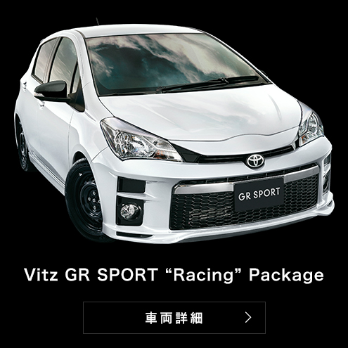 "Vitz GR SPORT""Racing""Package"